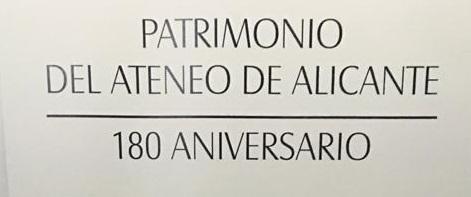 EL ATENEO DE ALICANTE, CUMPLE 180 AÑOS